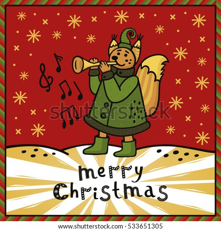 Merry Christmas Greeting Card With Cute Squirrel Playing The Trumpet Under  The Snowfall. Awesome Hand