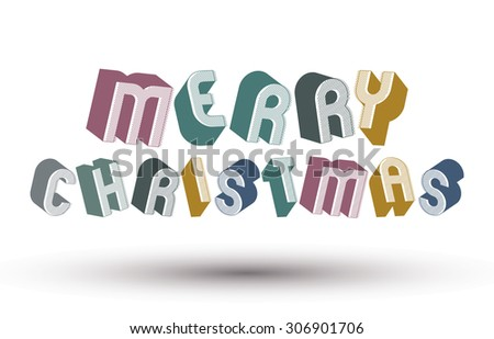 Merry Christmas greeting card with phrase made with 3d retro style geometric letters. - stock vector