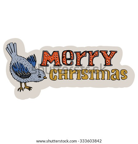 Merry Christmas hand drawn title. Christmas greeting card. Cartoon style. Tomtit bird. Lettering. Editable vector illustration template - stock vector