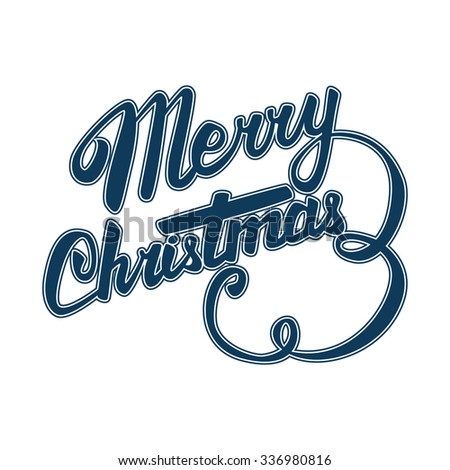 MERRY CHRISTMAS hand lettering - handmade calligraphy - stock vector