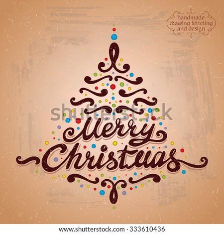 MERRY CHRISTMAS hand lettering - handmade calligraphy, vector Illustration - stock vector