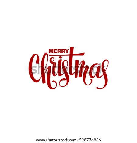 Merry Christmas hand lettering isolated. Vector illustration