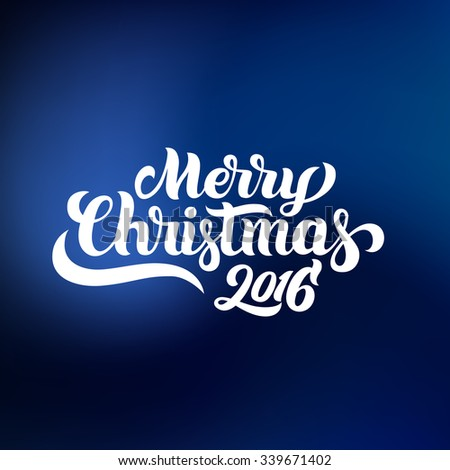 Merry Christmas 2016 hand-lettering text on blue background. Handmade vector calligraphy collection - stock vector
