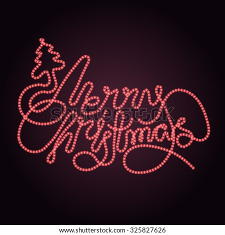 Merry Christmas - holiday design. Vector lettering made of  LED strip light in yellow color - stock vector
