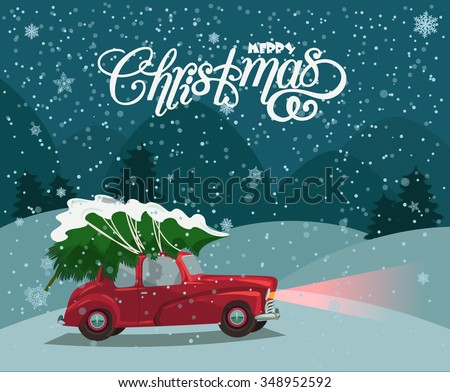 Merry Christmas illustration. Christmas landscape card design of retro red car with tree on the top. - stock vector