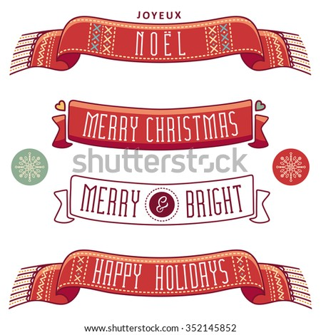 Merry Christmas. Joyeux Noel. Christmas set icons. Christmas ribbon with greeting text  -  Happy holidays. Merry and Bright. Scarf. Winter holiday message. Best for greeting cards, invitations.  - stock vector