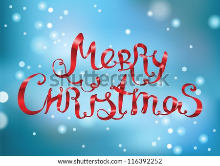 Merry Christmas lettering made of ribbons on blue snowy background  - vector illustration. - stock vector