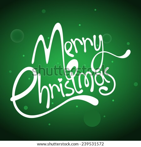Merry Christmas lettering over green background - stock vector