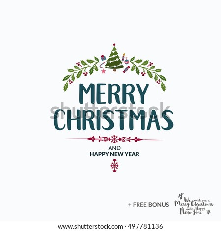 Merry Christmas lettering typography. Handwriting text design with winter holidays calligraphy. Happy New Year greeting card decoration on bright background. Abstract vector.