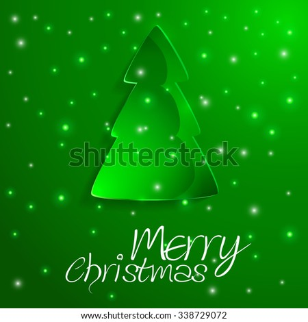 Merry Christmas message and green background with Christmas tree. Vector illustration Eps 10.