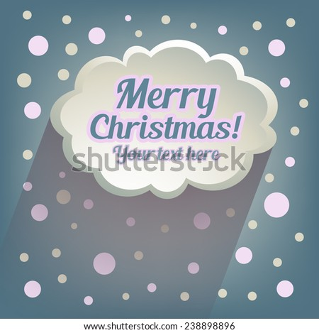 Merry Christmas text. Illustration messages in the form of clouds. Vector. Abstract paper cloud background. Web and mobile interface template. Comics backdrop.Editable. Holiday concept - stock vector