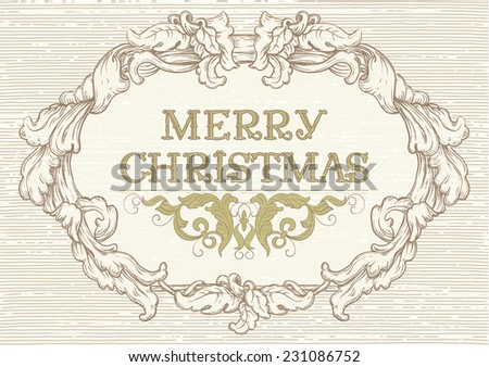 Merry Christmas! Vector Retro  background with ornate border at engraving style.  - stock vector
