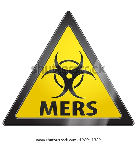 MERS Middle East respiratory syndrome virus warning sign - stock vector