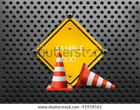 Metal Background with Sign and Traffic Cones
