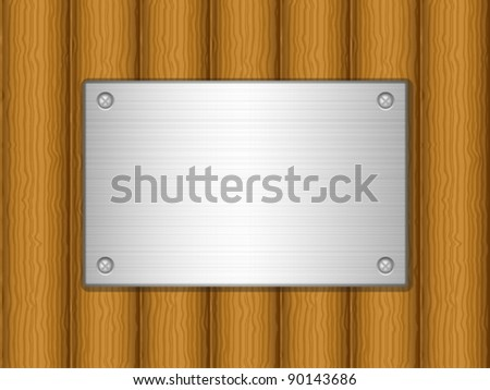Metal plate on wooden board background. Vector illustration.
