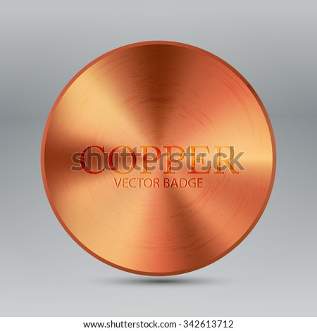 Metal Textured Button Template. Abstract Copper Circle Badge. Vector illustration - stock vector