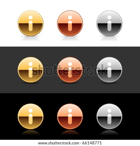 Metal web 2.0 buttons with info sign. Round shapes with shadow and reflection on white, gray and black - stock vector