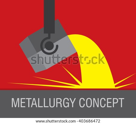 Metallurgical industry concept vector emblem. Melting iron. Metal casting process. Steel and alloys production and manufacturing. Vector illustration - stock vector