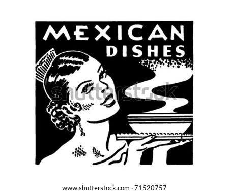 Mexican Dishes - Retro Ad Art Banner - stock vector