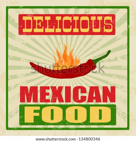 Mexican food vintage grunge poster, vector illustration - stock vector