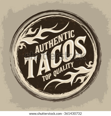 Mexican Tacos vintage icon - emblem, Grunge rubber stamp, mexican food - stock vector