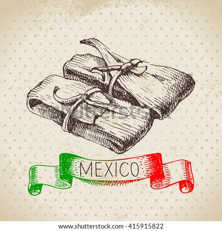 Mexican traditional food background with tamale. Hand drawn sketch vector illustration. Vintage Mexico cuisine banner - stock vector