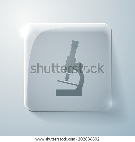 microscope sign. Glass square icon with highlights - stock vector