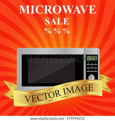 Microwave and gold ribbon on a red background. Template for  leaflets. Sale. Vector image. Appliances. Home kitchen.  - stock vector