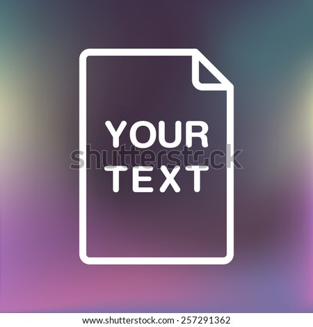 Minimal file icon text box design on blurred background vector stock eps 10 illustration - stock vector