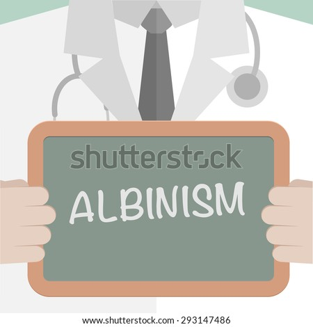 minimalistic illustration of a doctor holding a blackboard with Albinism text, eps10 vector - stock vector