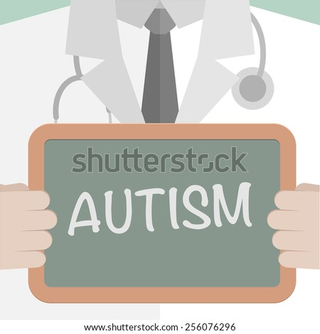 minimalistic illustration of a doctor holding a blackboard with Autism text, eps10 vector - stock vector