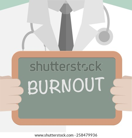 minimalistic illustration of a doctor holding a blackboard with Burnout text, eps10 vector - stock vector