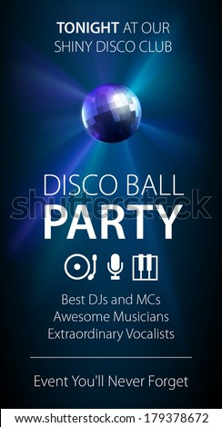 Minimalistic night club party flyer template with glowing disco ball and thematic icons. Highly editable EPS10. - stock vector