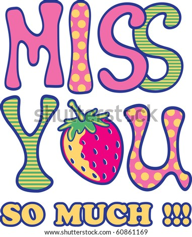 miss you - stock vector