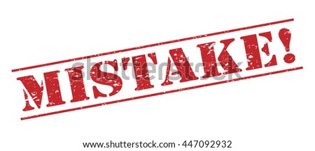 mistake! vector stamp on white background - stock vector