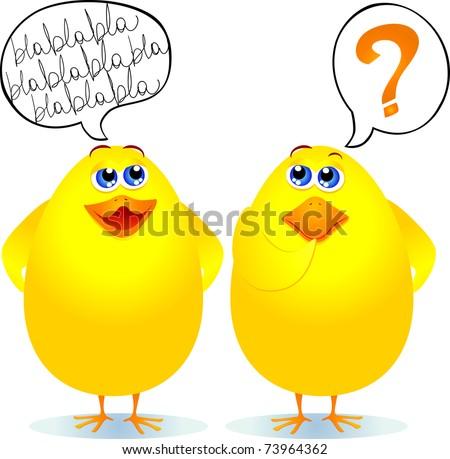 Misunderstanding in the dialog between two cute chicks, vector - stock vector