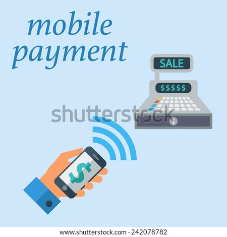 Mobile payment. Color Flat design style. Vector illustration. - stock vector