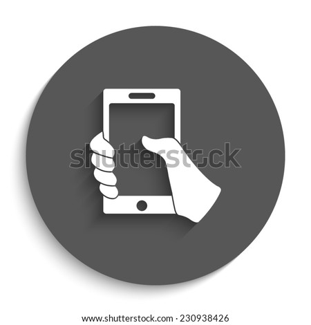 Mobile phone in hand  - vector icon with shadow on a round grey button - stock vector
