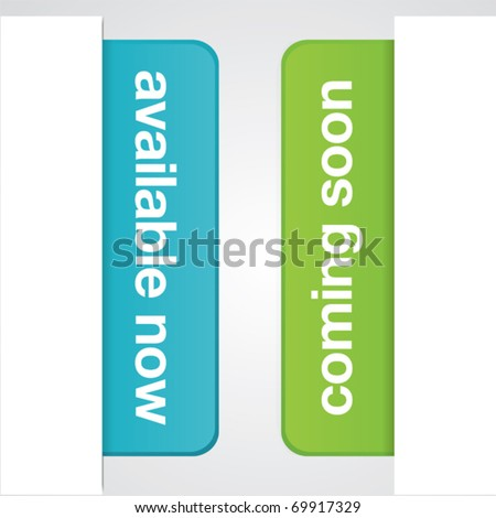Modern available now and coming soon vector tabs for web or print use. - stock vector