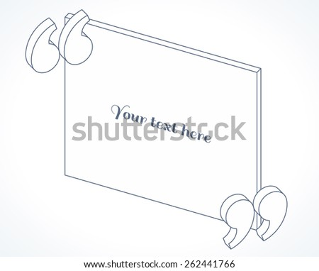 Modern 3d isometric linear quotation marks. Flat illustration. Place for your text - stock vector