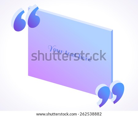 Modern 3d isometric quotation marks in blue and purple colors. Flat illustration. Place for your text - stock vector