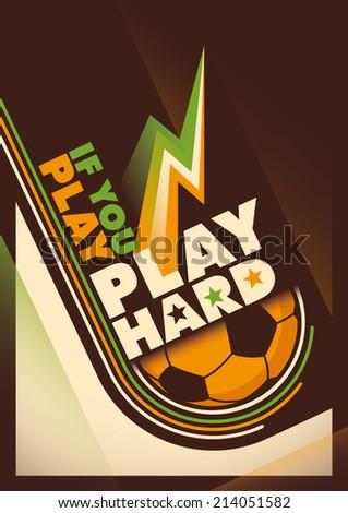 Modern design of football poster. Vector illustration. - stock vector