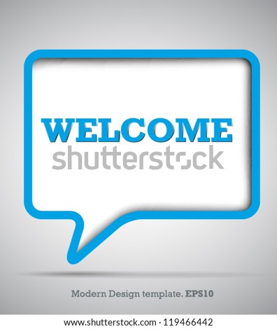 Modern Design Speech bubbles Welcome.vector - stock vector