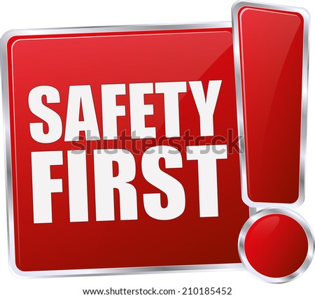 modern red safety first sign - stock vector