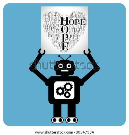 "Modern robot with a hearts made of words ""HOPE"" - stock vector"