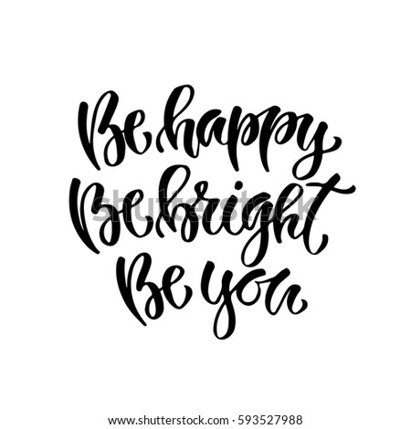 Inspirational Hand Lettered Quote For Wall Poster. Printable Calligraphy  Phrase.