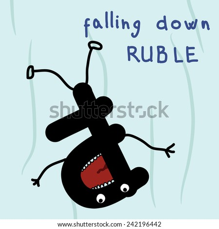 Monetary upsets. Falling down ruble.  - stock vector