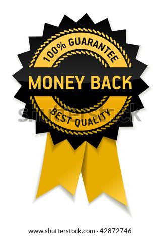 Money back 100% guarantee best quality - stock vector