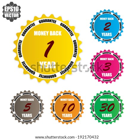 Money back guarantee over colorful circle sticker and label - vector illustration . set 1 - stock vector
