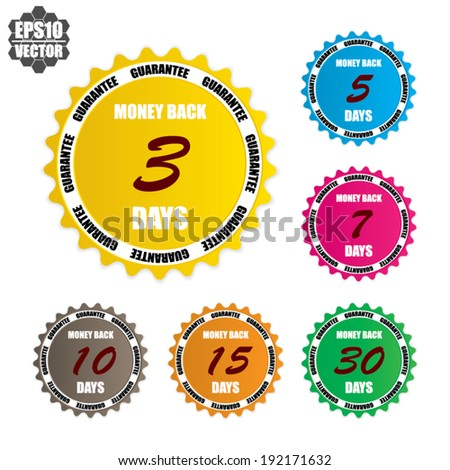 Money back guarantee over colorful circle sticker and label - vector illustration. set 2 - stock vector